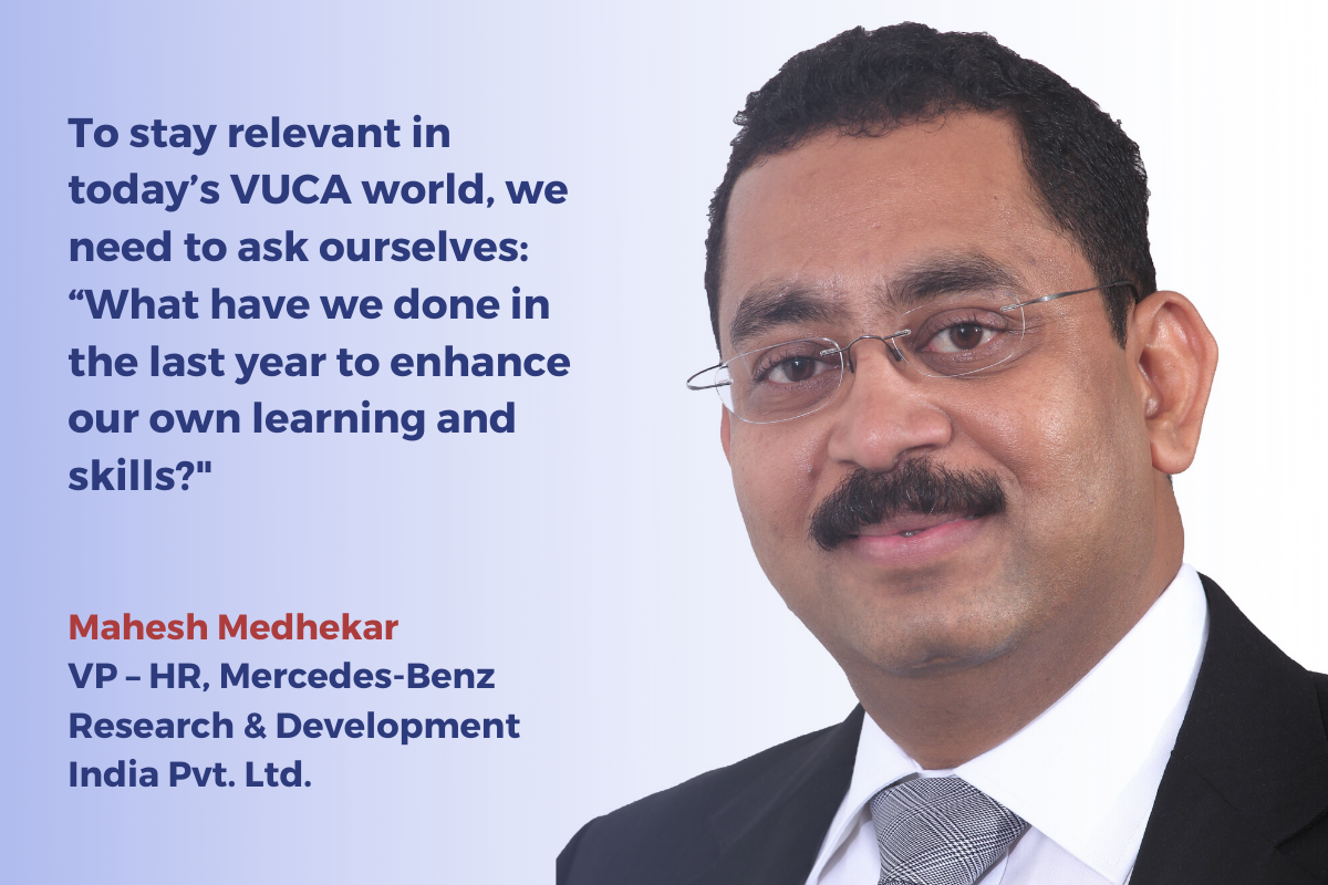 Mahesh Medhekar, VP - HR, Mercedes-Benz Research & Development India Pvt. Ltd